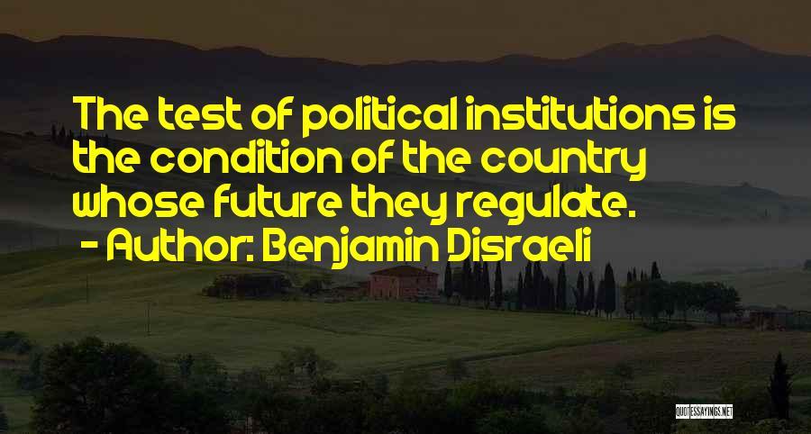 Benjamin Disraeli Quotes 1170231