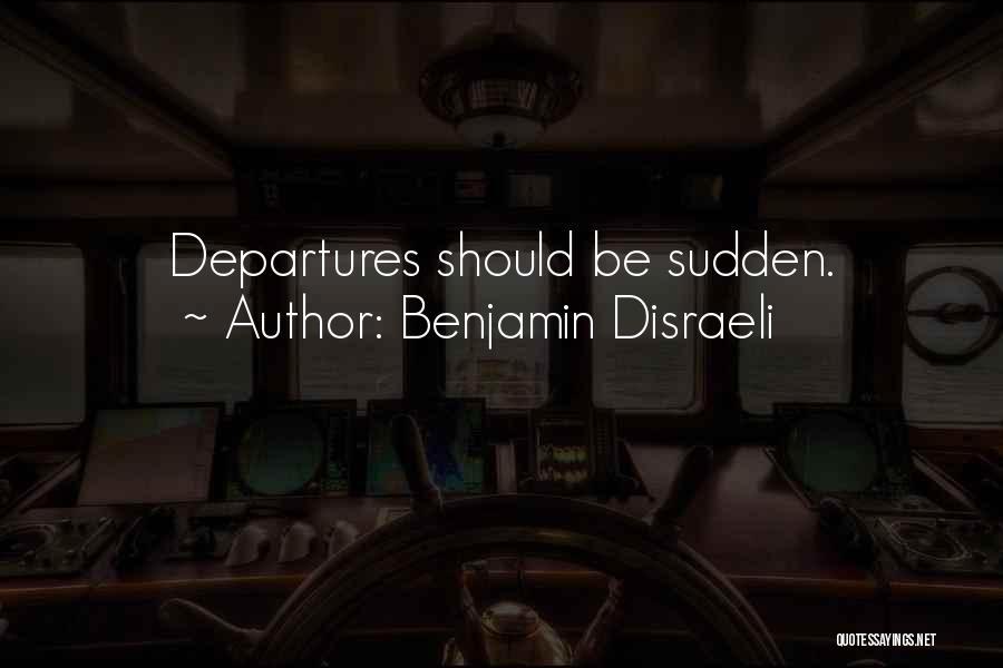 Benjamin Disraeli Quotes 1194370