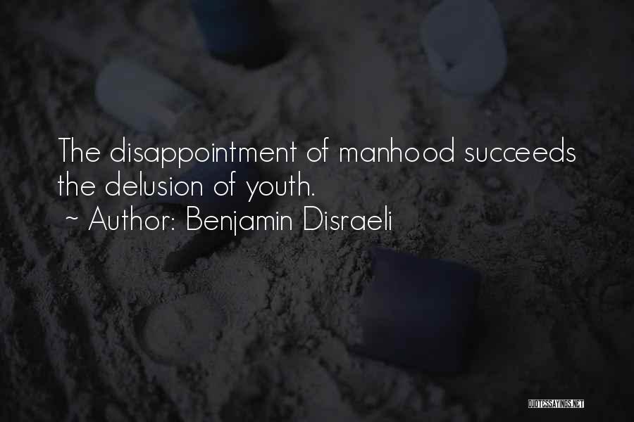 Benjamin Disraeli Quotes 1342620
