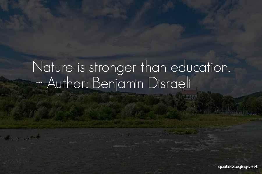 Benjamin Disraeli Quotes 1455246