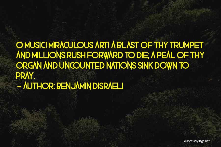 Benjamin Disraeli Quotes 1569283