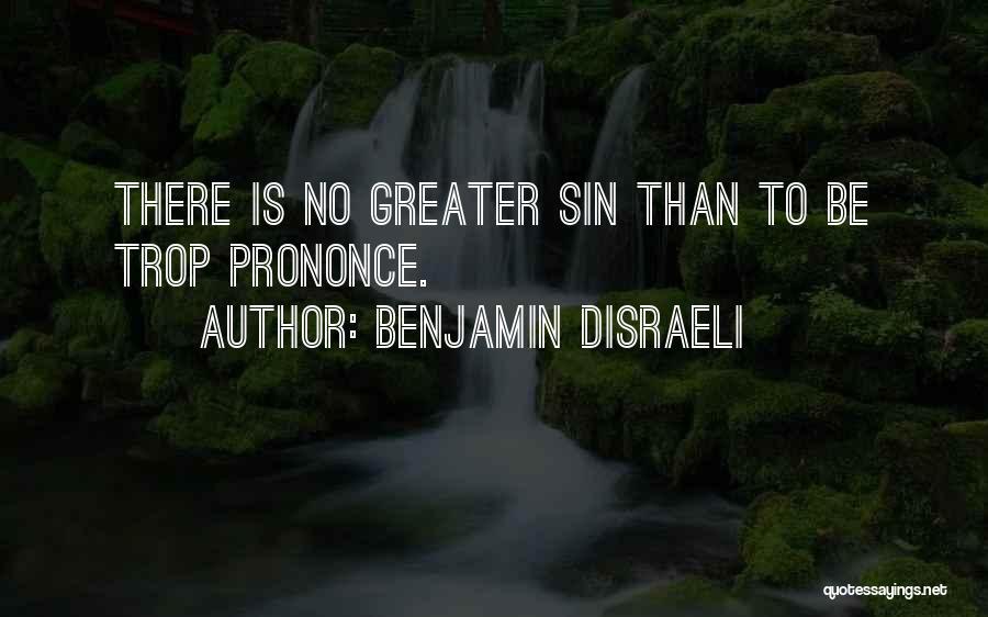 Benjamin Disraeli Quotes 1576530