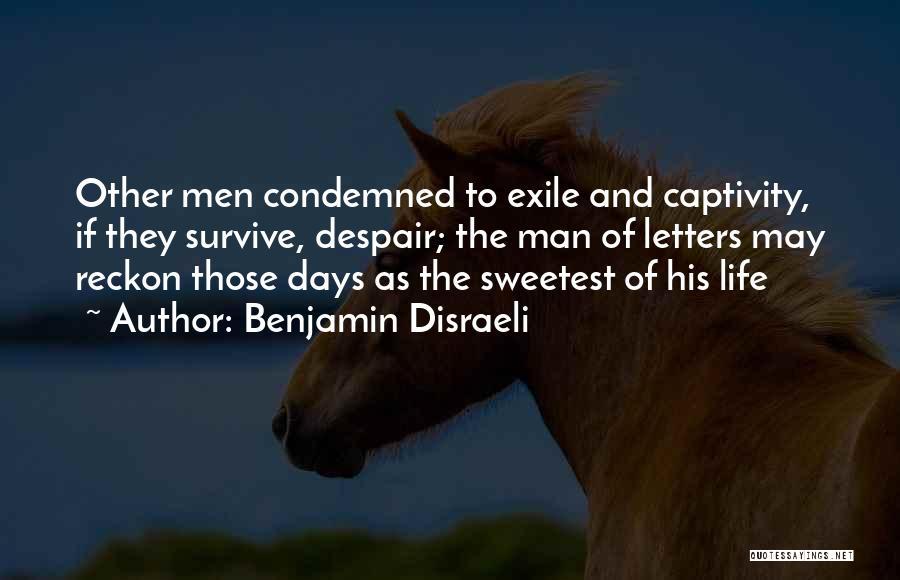 Benjamin Disraeli Quotes 1578998