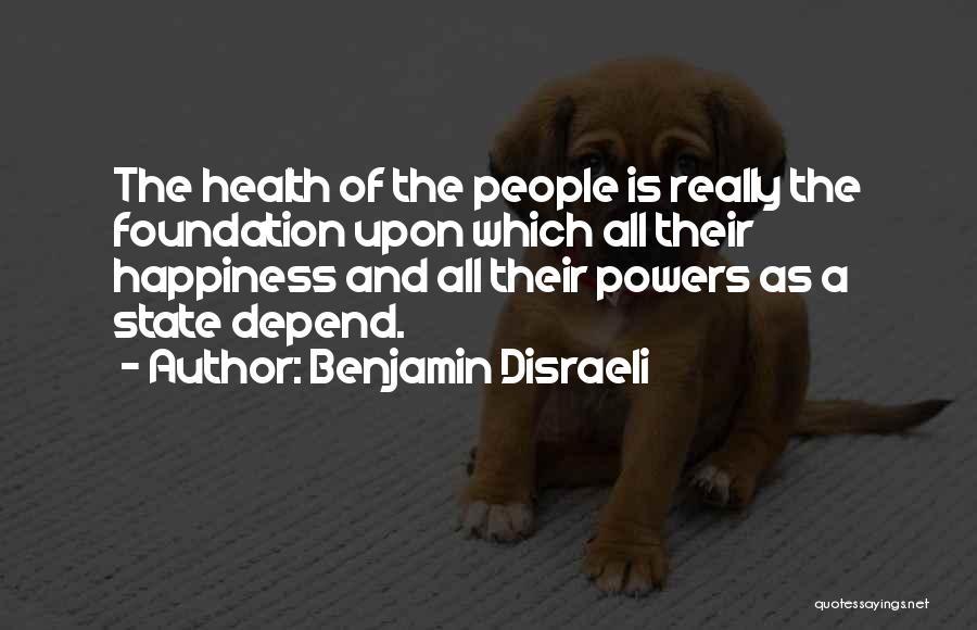 Benjamin Disraeli Quotes 1731660