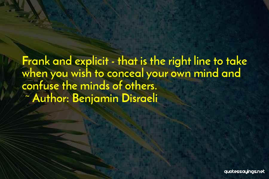 Benjamin Disraeli Quotes 1799211