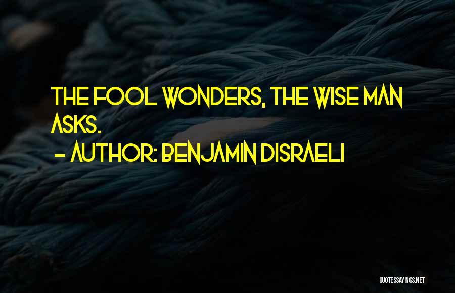 Benjamin Disraeli Quotes 2121115