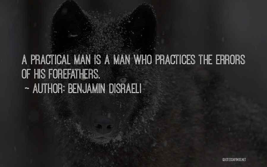 Benjamin Disraeli Quotes 2256772