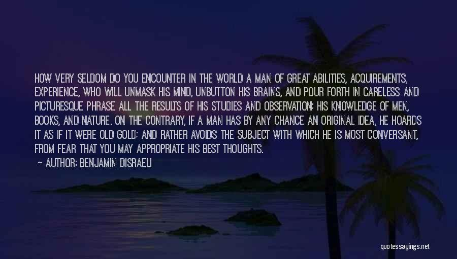 Benjamin Disraeli Quotes 2271080