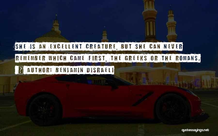 Benjamin Disraeli Quotes 267946