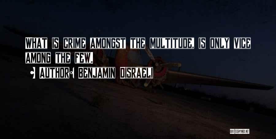 Benjamin Disraeli Quotes 304422