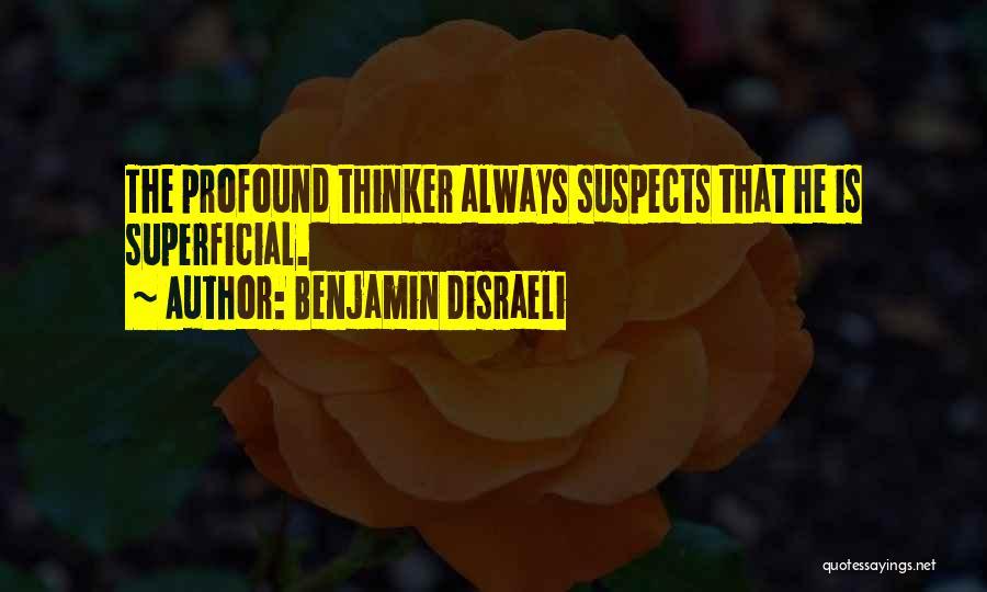 Benjamin Disraeli Quotes 316039