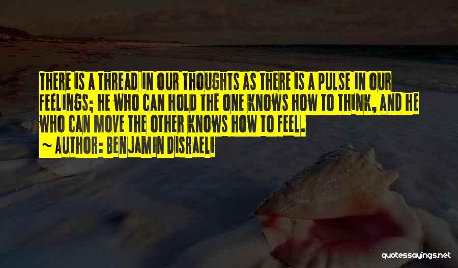 Benjamin Disraeli Quotes 601761