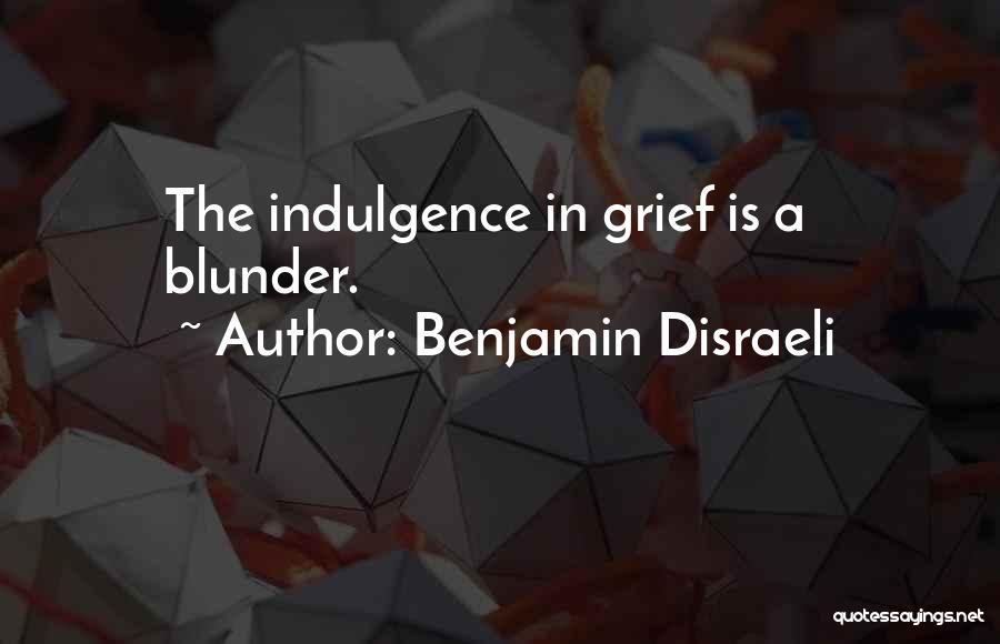Benjamin Disraeli Quotes 678324