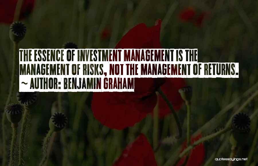 Benjamin Graham Risk Management Quotes By Benjamin Graham