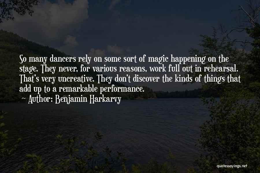 Benjamin Harkarvy Quotes 1263194