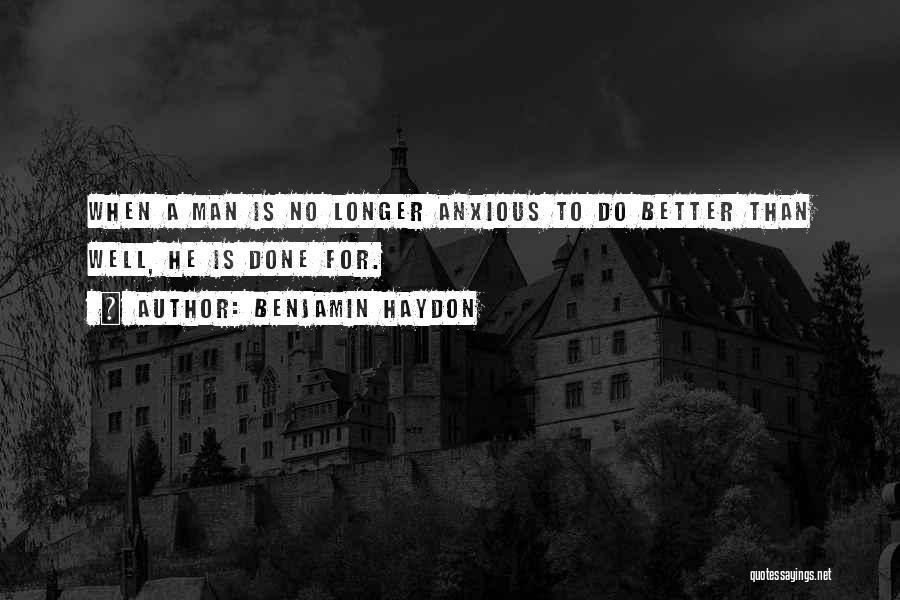 Benjamin Haydon Quotes 1005895