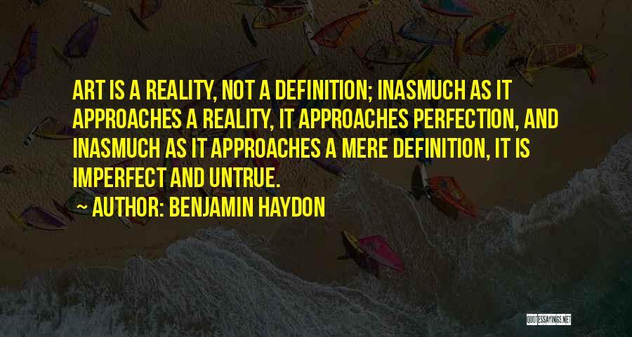 Benjamin Haydon Quotes 1411150
