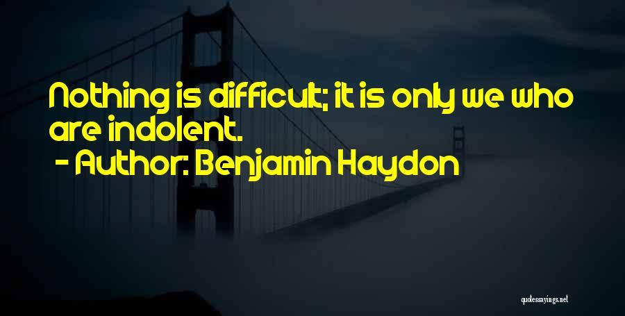 Benjamin Haydon Quotes 1985044