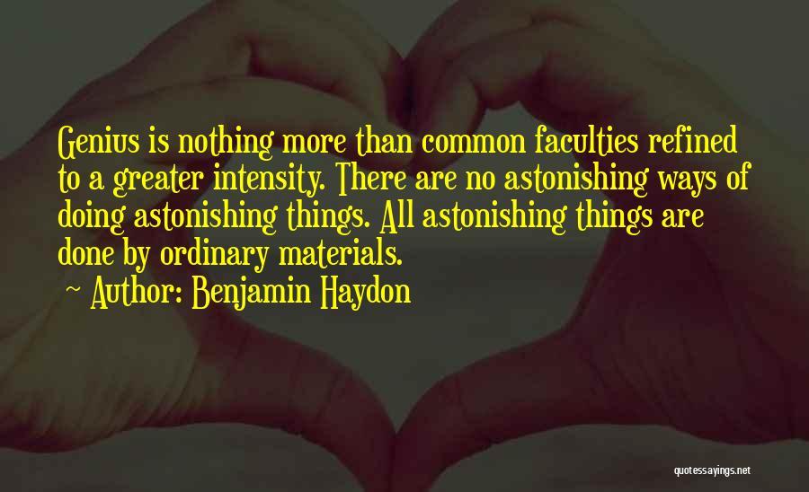 Benjamin Haydon Quotes 2187764
