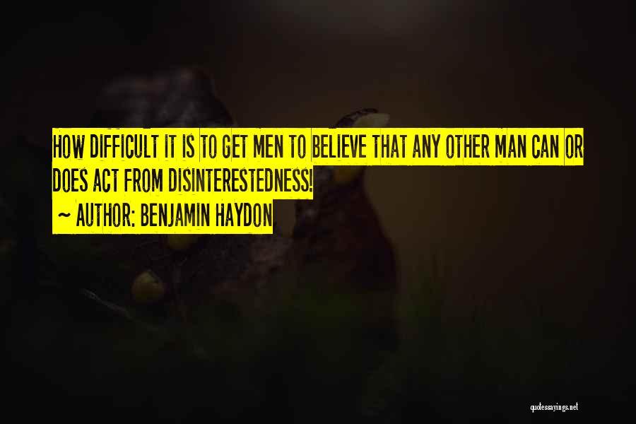 Benjamin Haydon Quotes 303268