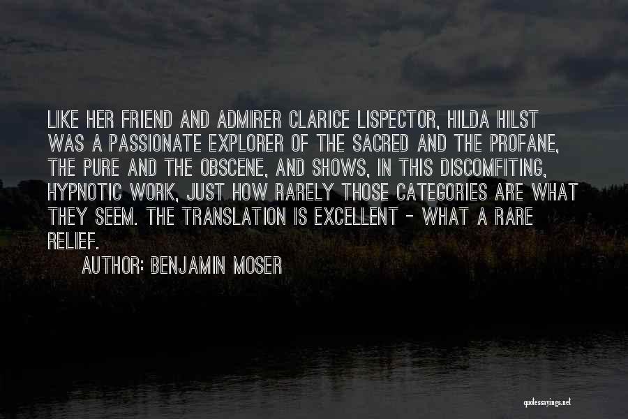 Benjamin Moser Quotes 1976703