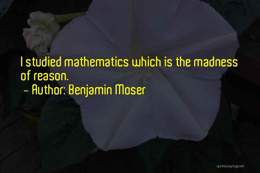 Benjamin Moser Quotes 2262208
