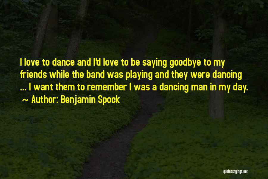 Benjamin Spock Quotes 1005599
