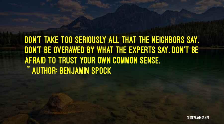 Benjamin Spock Quotes 1241941