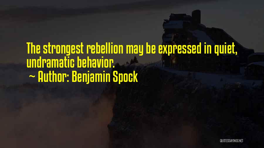 Benjamin Spock Quotes 1286185