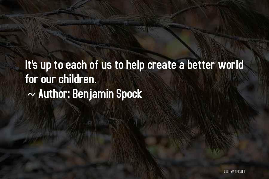 Benjamin Spock Quotes 1582906
