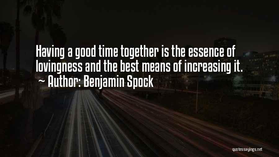 Benjamin Spock Quotes 1882030