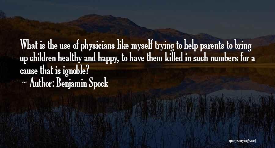 Benjamin Spock Quotes 2055090