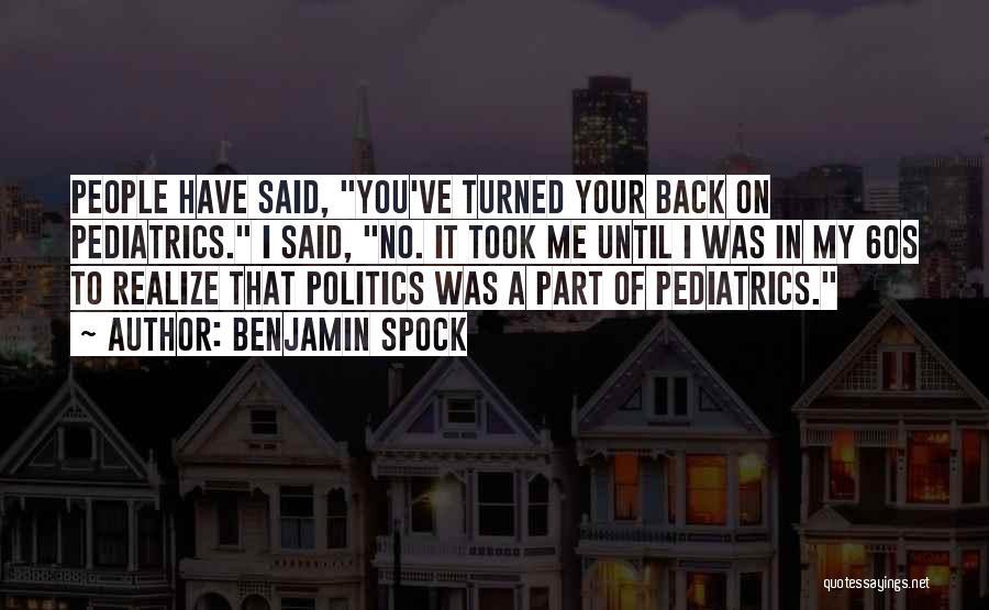 Benjamin Spock Quotes 2247154