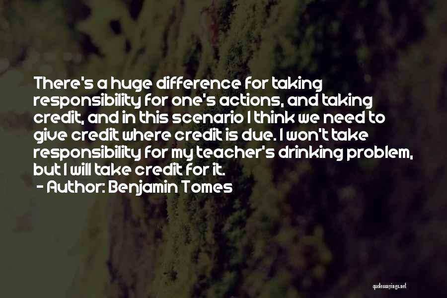 Benjamin Tomes Quotes 2019794