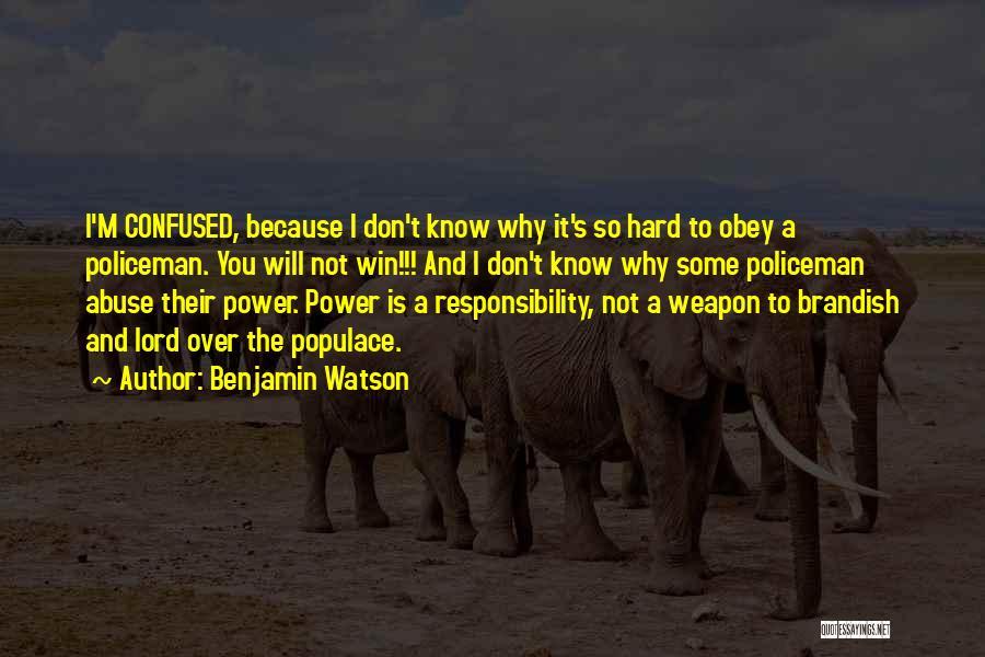 Benjamin Watson Quotes 1065479