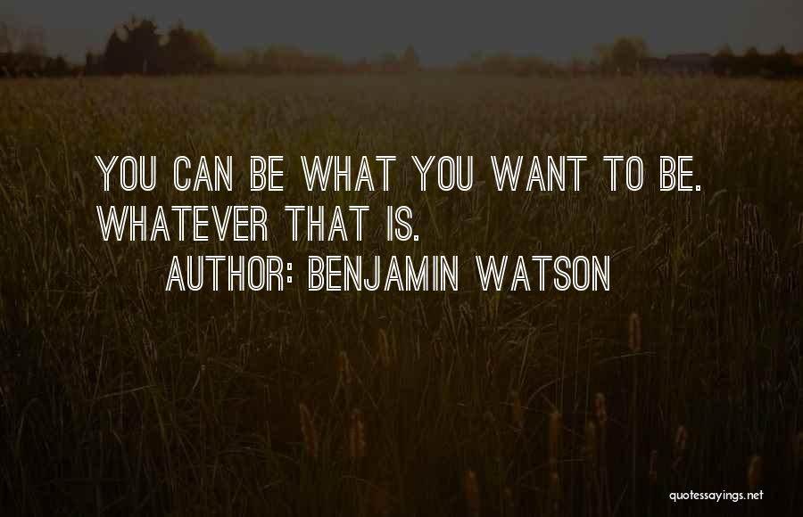 Benjamin Watson Quotes 1665184
