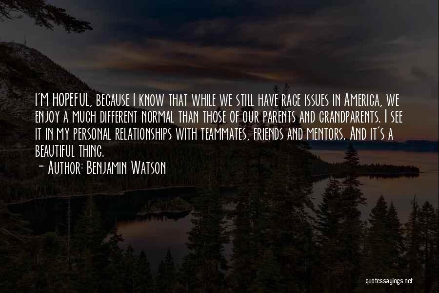 Benjamin Watson Quotes 88240