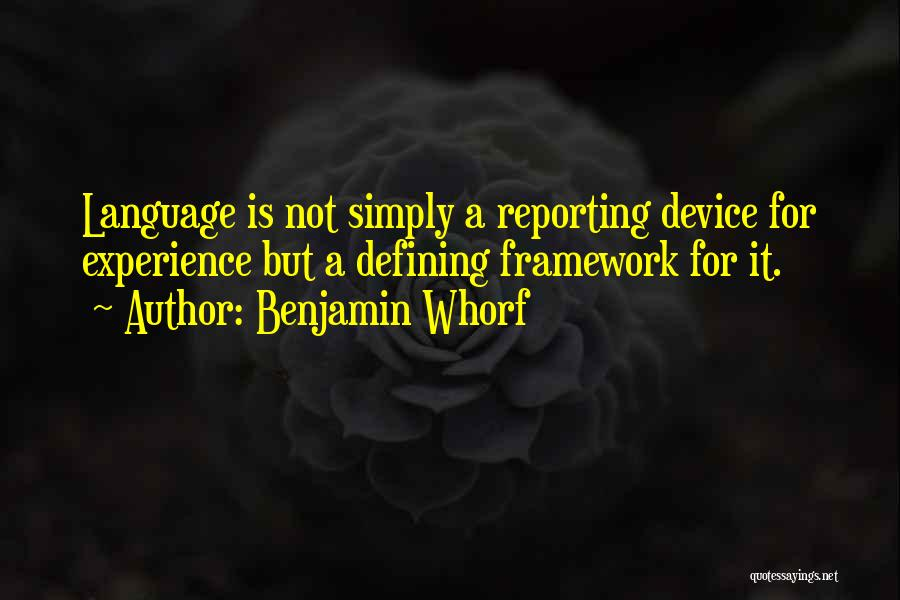 Benjamin Whorf Quotes 1202389