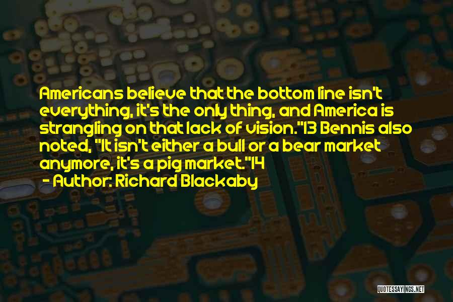 Bennis Quotes By Richard Blackaby