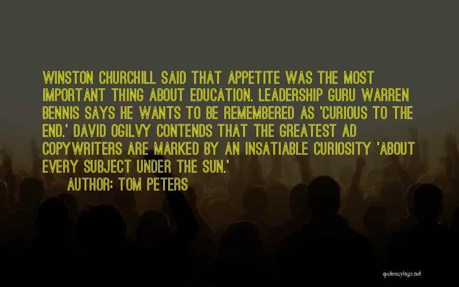 Bennis Quotes By Tom Peters