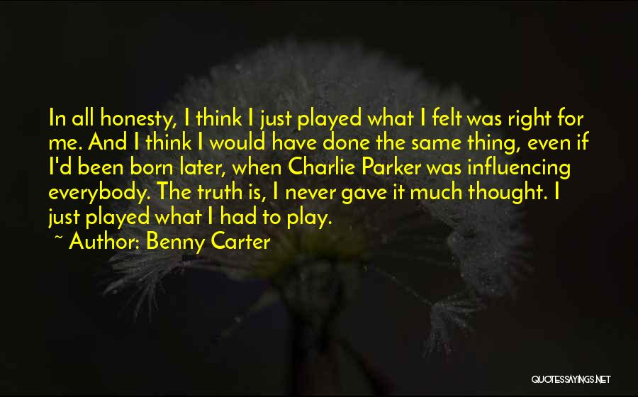 Benny Carter Quotes 1867708