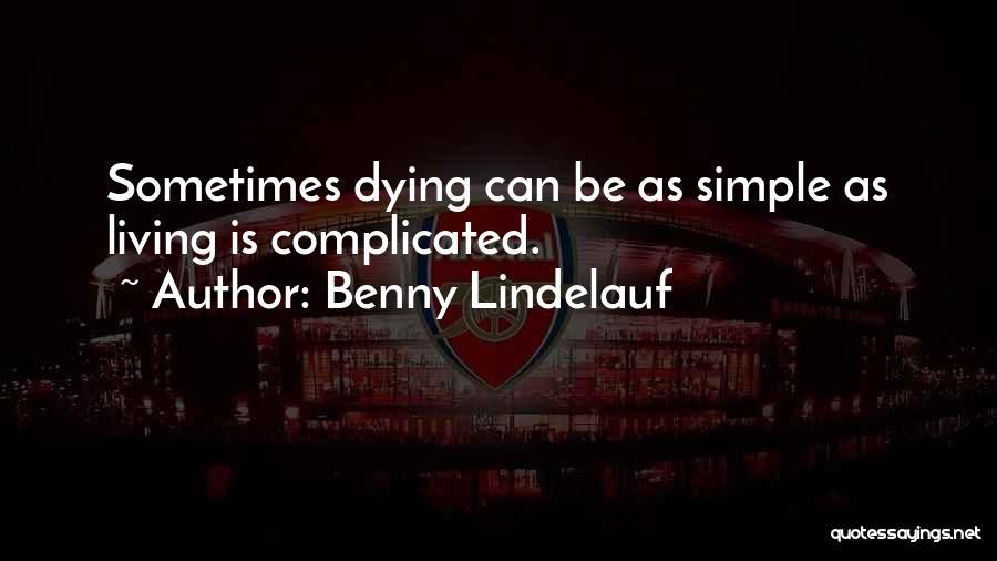 Benny Lindelauf Quotes 2253381
