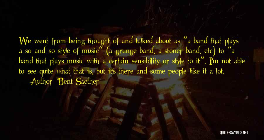 Bent Saether Quotes 1878776