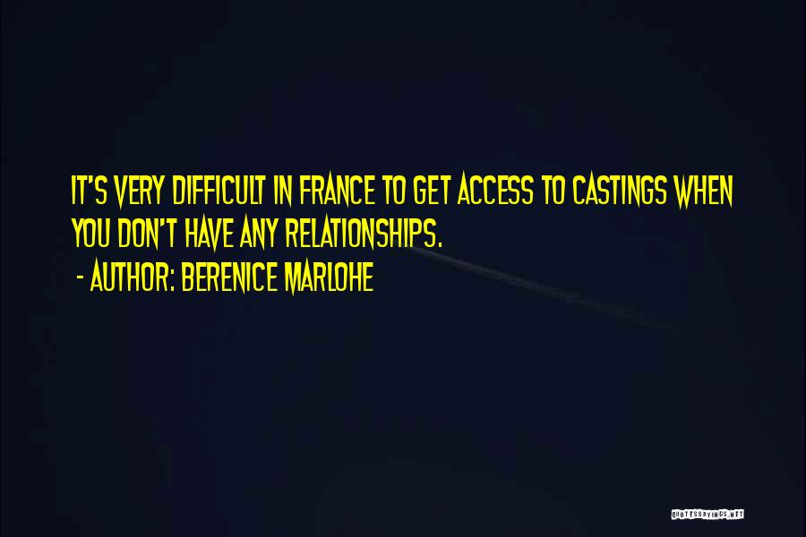 Berenice Marlohe Quotes 945917