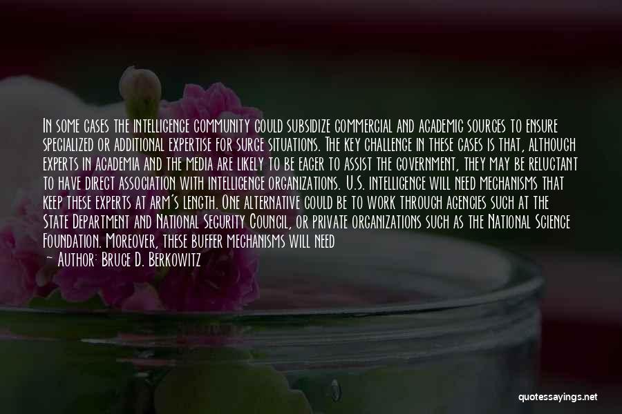 Berkowitz Quotes By Bruce D. Berkowitz