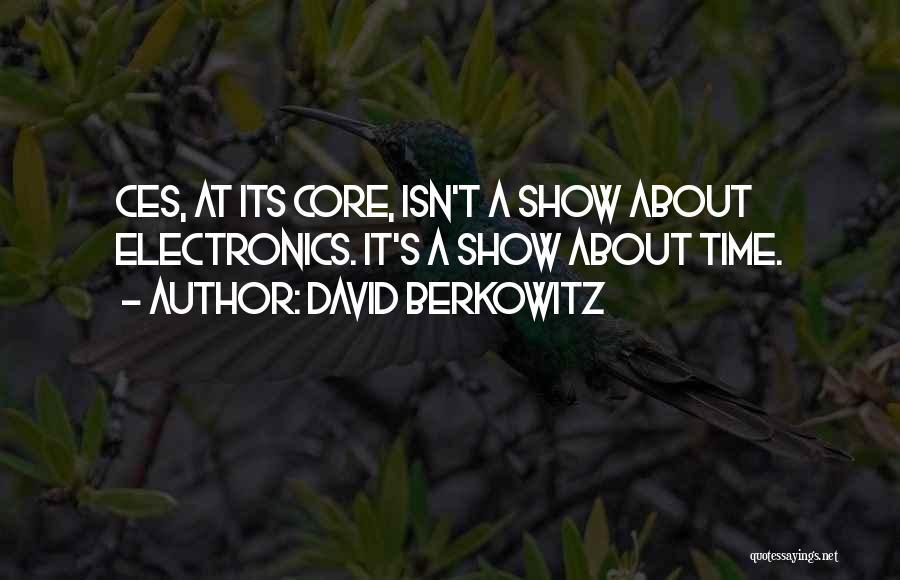 Berkowitz Quotes By David Berkowitz