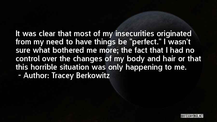 Berkowitz Quotes By Tracey Berkowitz