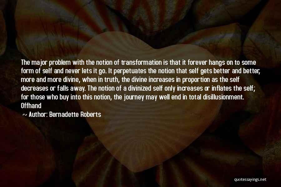 Bernadette Roberts Quotes 1053681