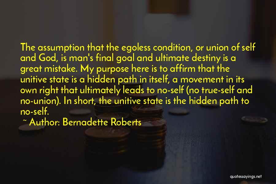 Bernadette Roberts Quotes 1099902