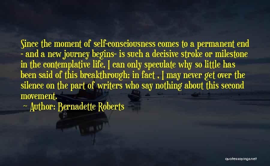 Bernadette Roberts Quotes 1131890